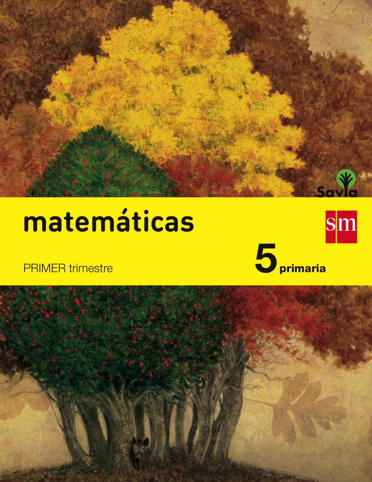 matematicas 5o..primaria  savia  trimestral 9788467569933