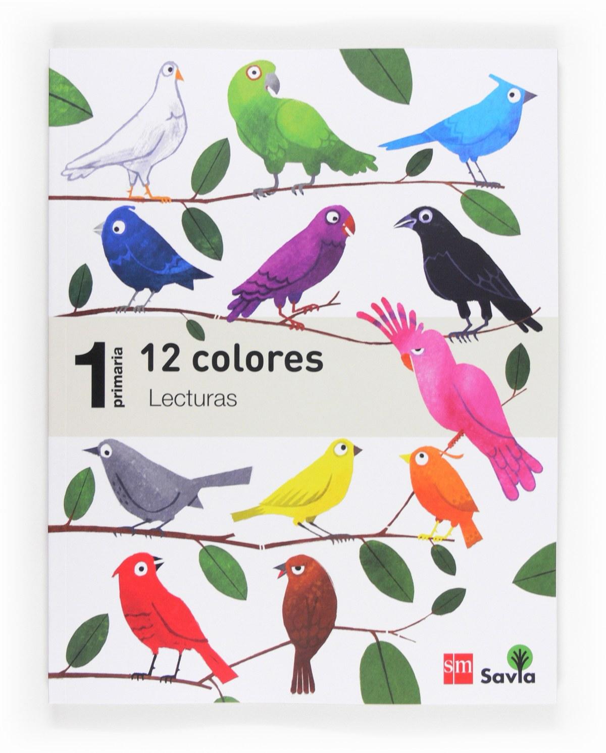 lecturas *12 colores* 1o..prim. savia 9788467571448