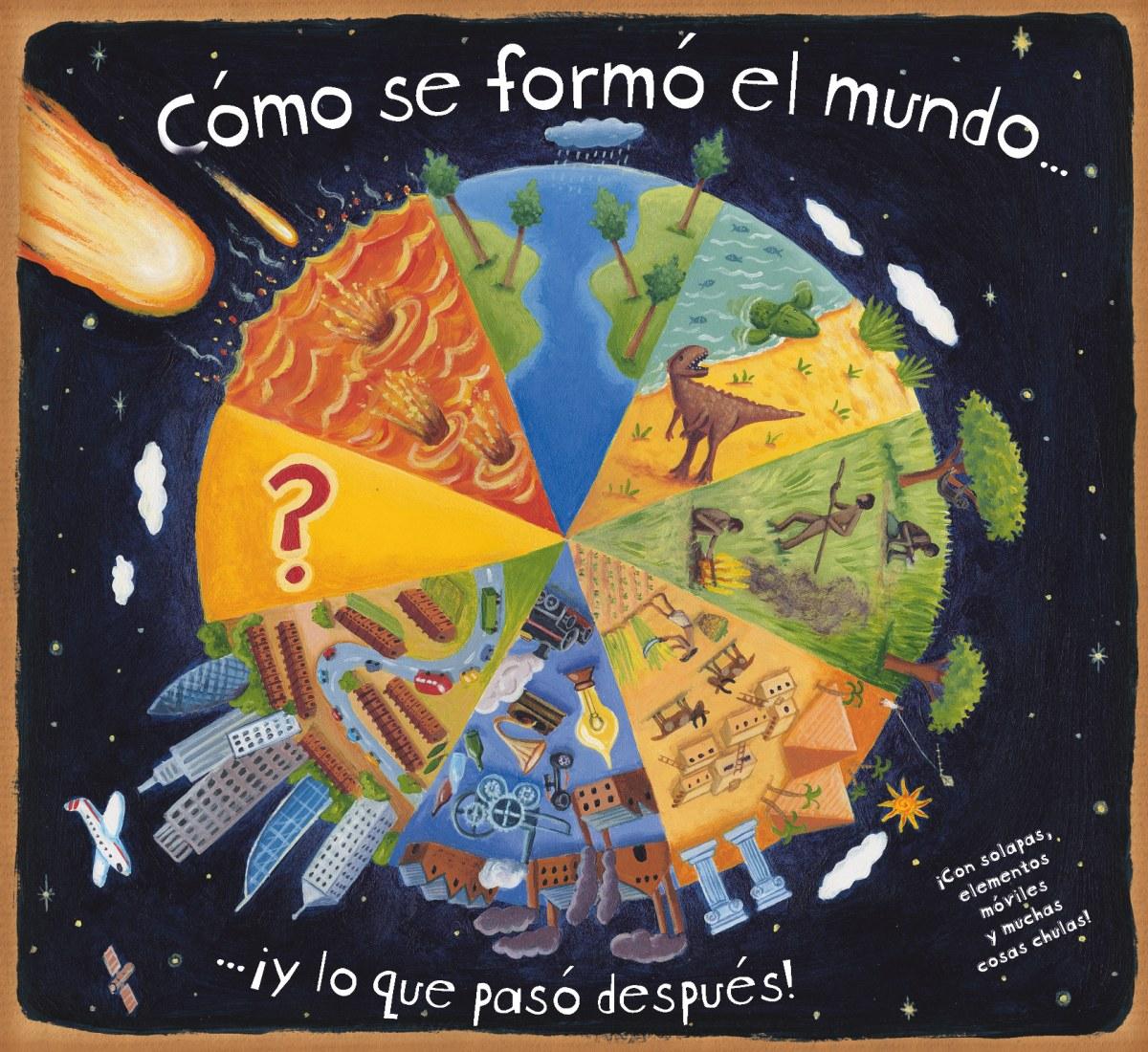 Cómo se formó el mundo 9788467571677
