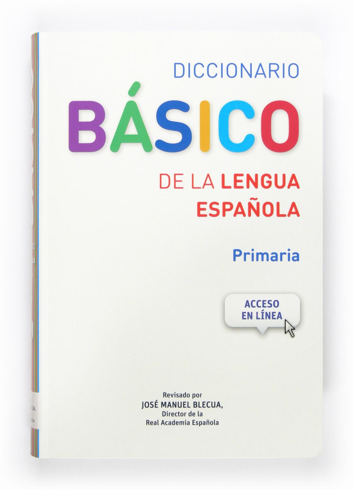 Diccionario basico de la lengua española.Primaria 9788467573763