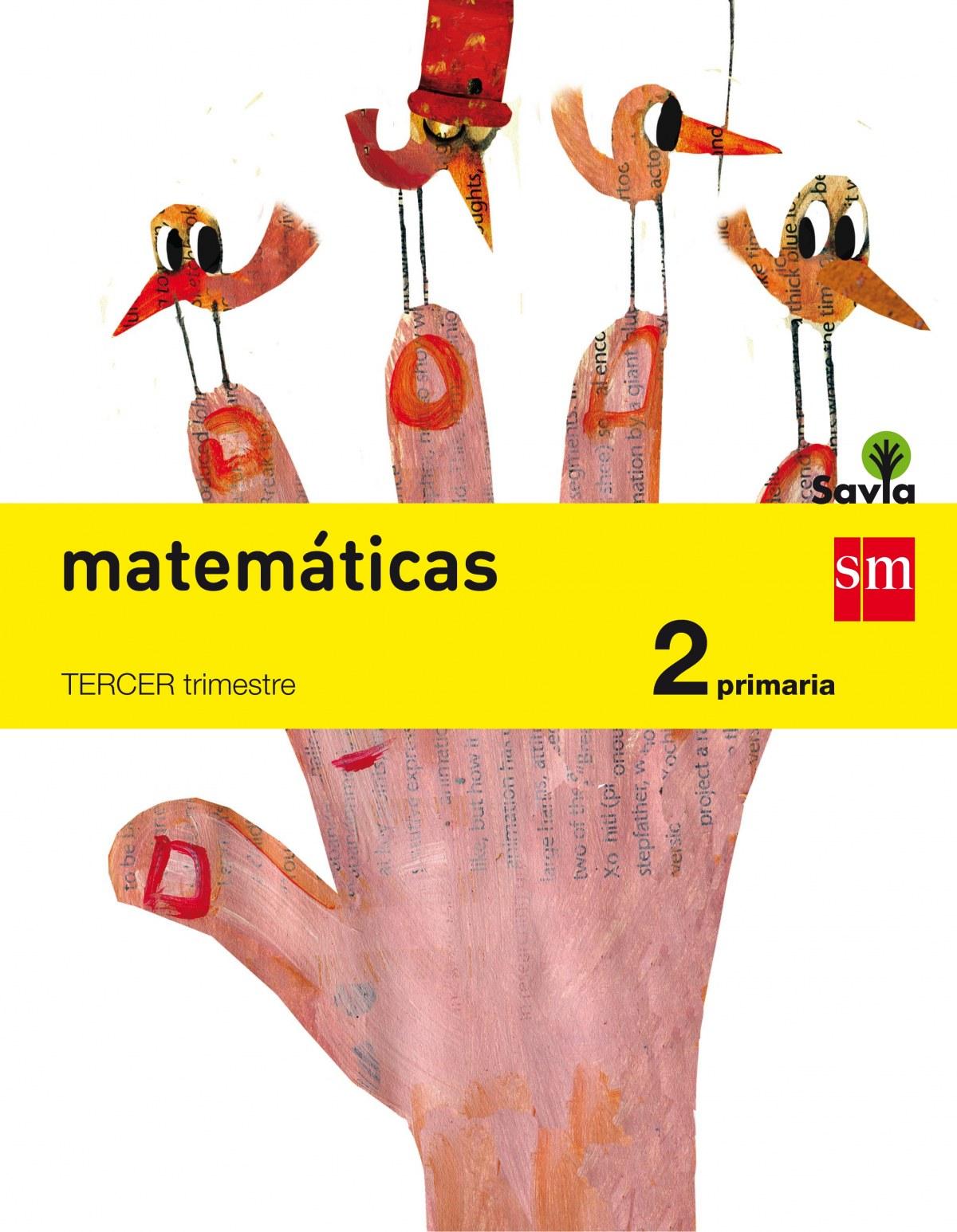 Matemáticas 2o. primaria Savia trimestral 9788467575071