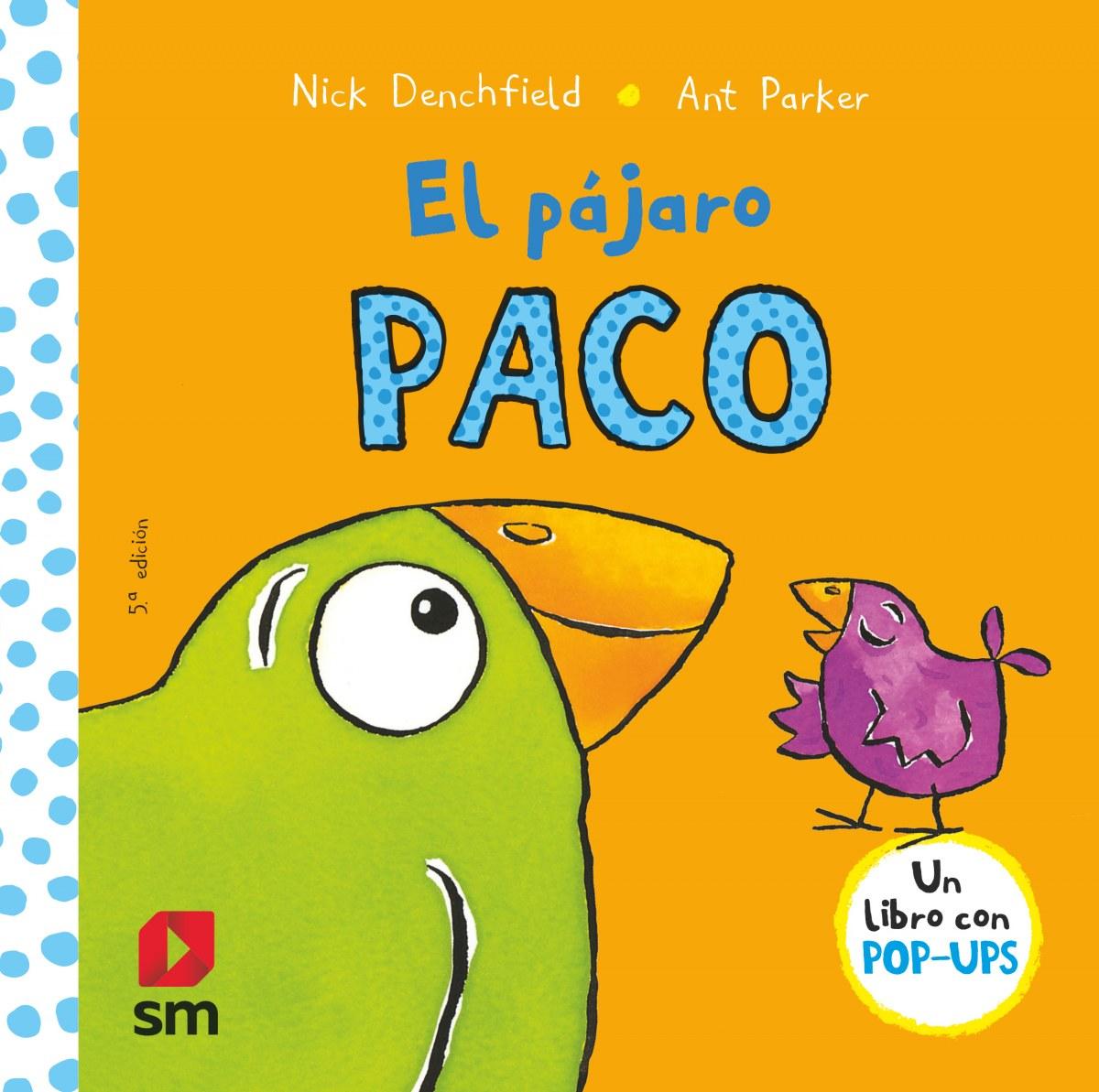EL PAJARO PACO POP-UPS