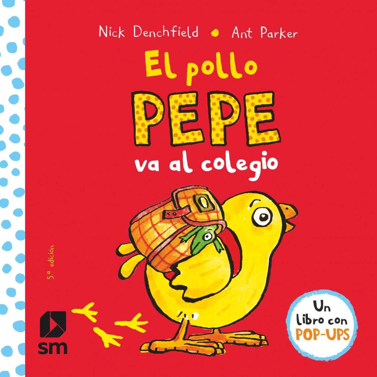 El pollo Pepe va al colegio 9788467578713
