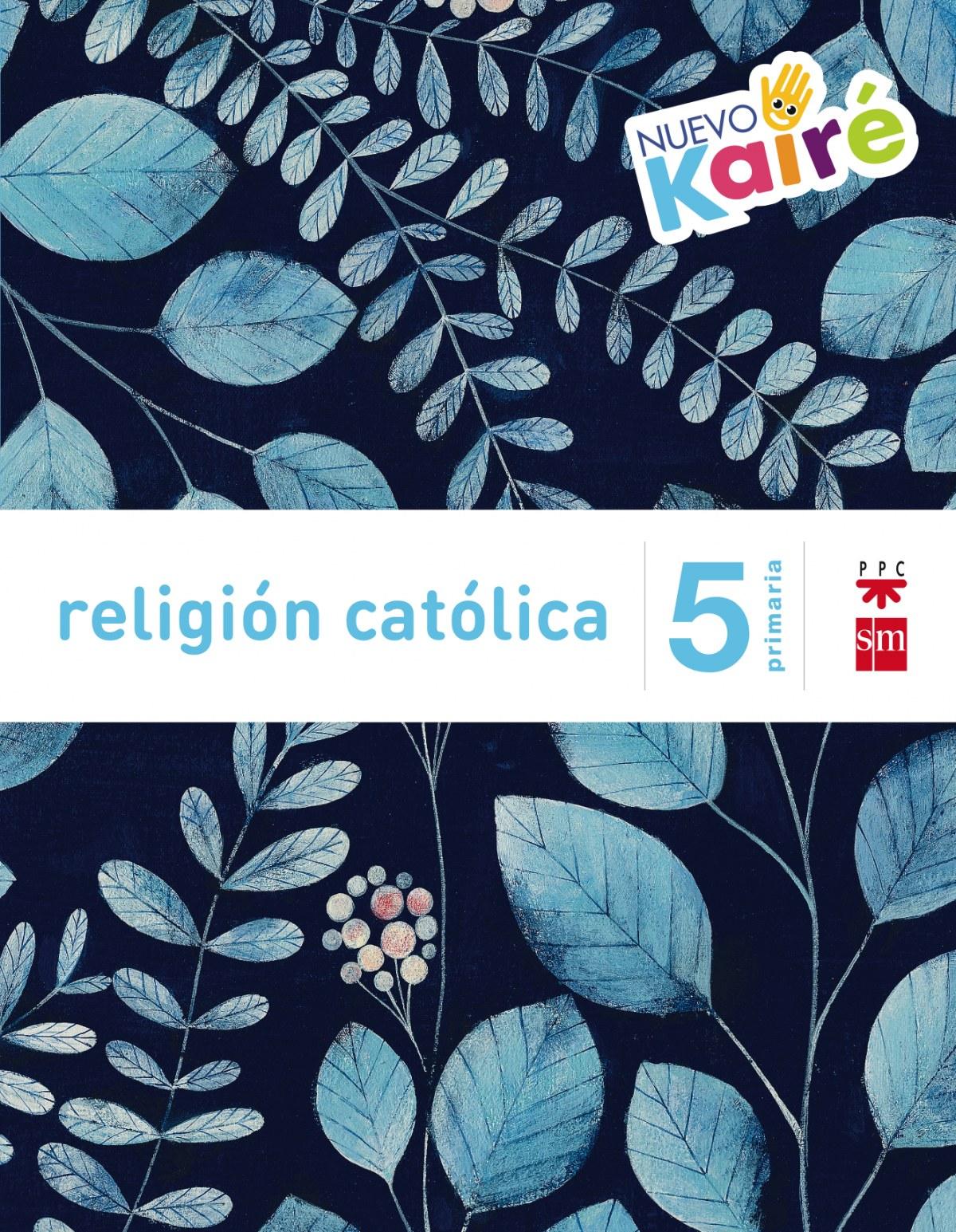 Religión Nuevo Kairé 5o. primaria Savia 9788467580877