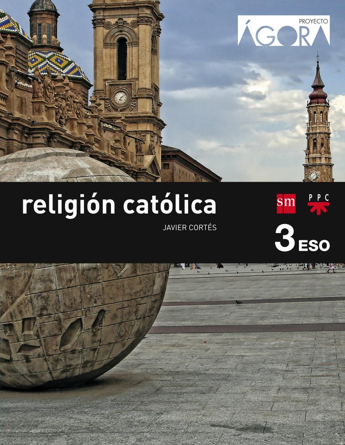 Religión ágora 3o.Eso savia 9788467582376