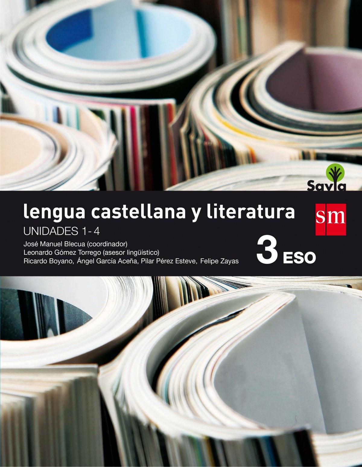 lengua y literatura castellana 3o. eso trimestres  savia 2016 9788467584554