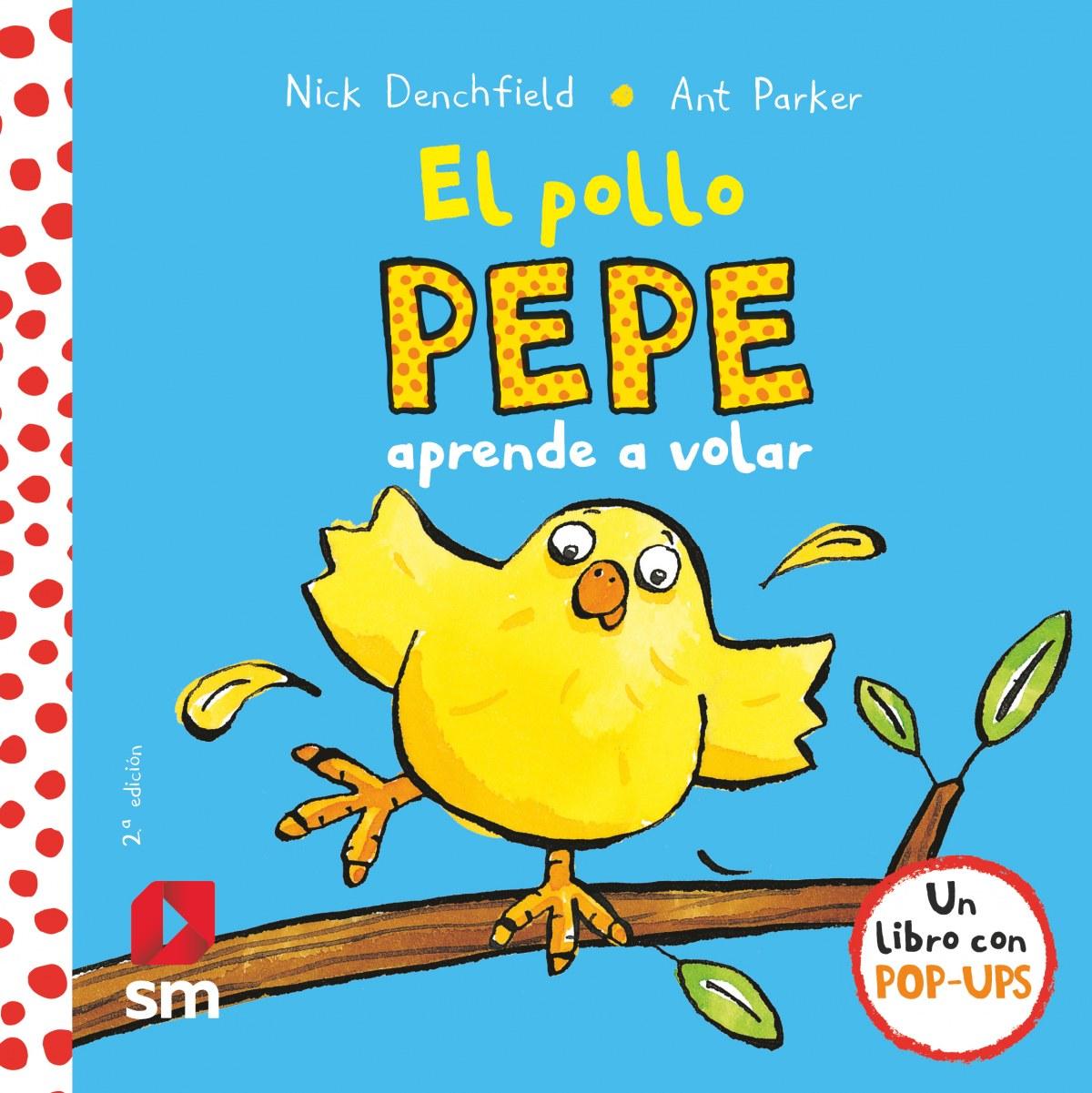 El pollo Pepe aprende a volar 9788467585063