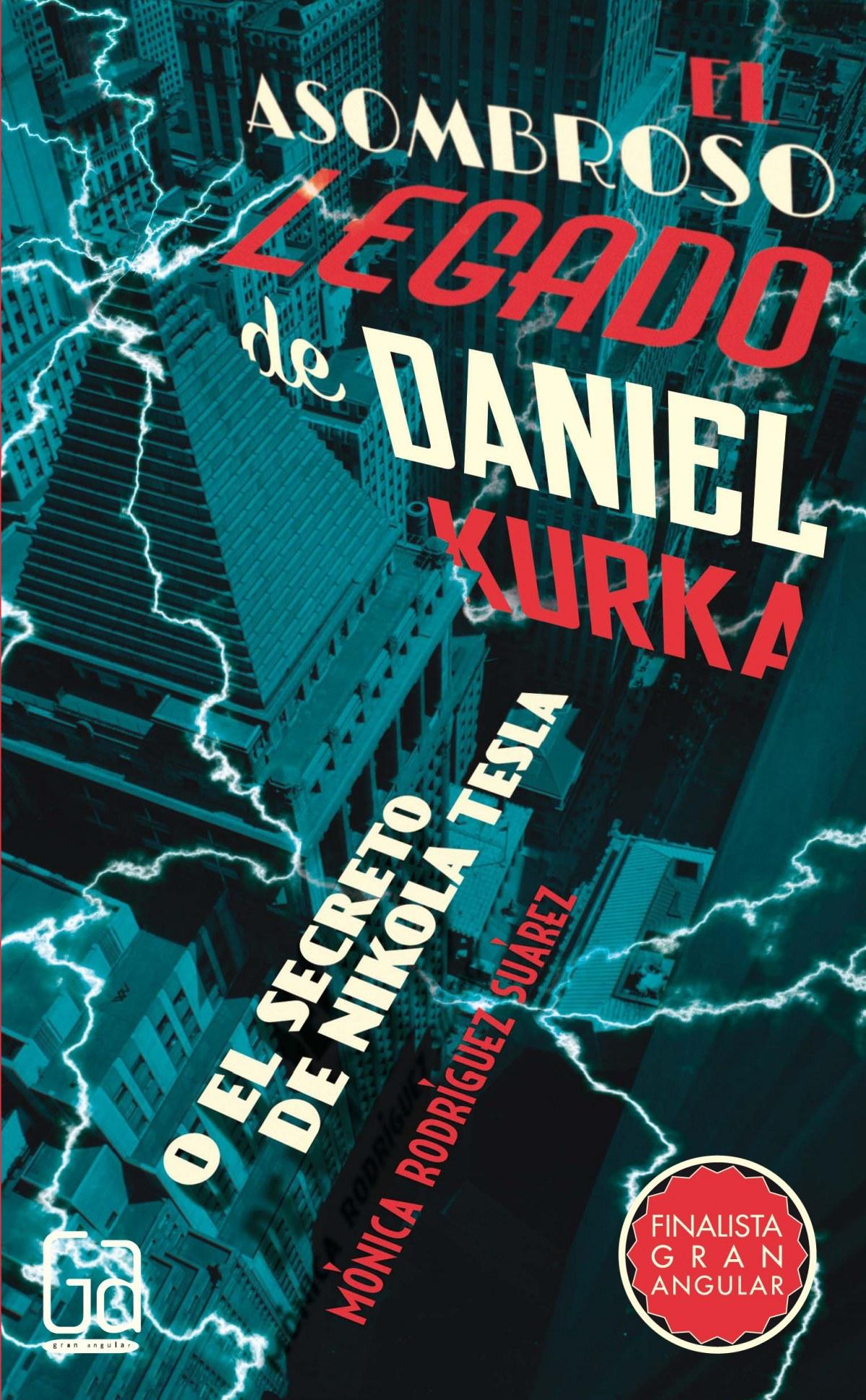 El asombroso legado de Daniel Kurka 9788467585810