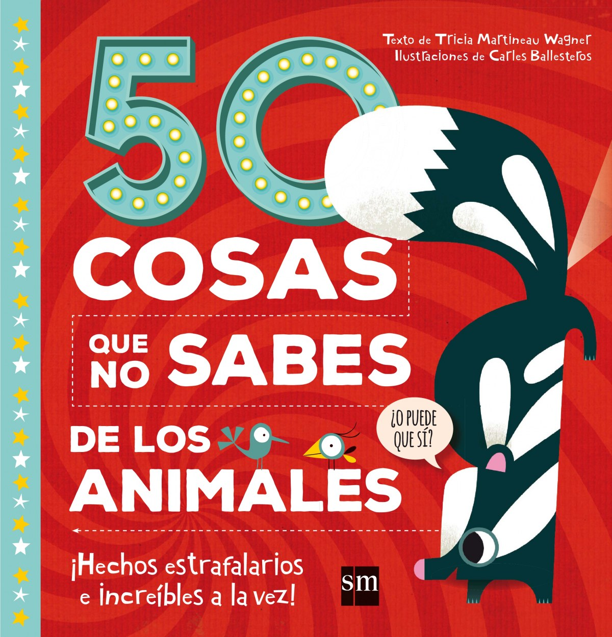 50 COSAS QUE NO SABES DE LOS ANIMALES 9788467596939