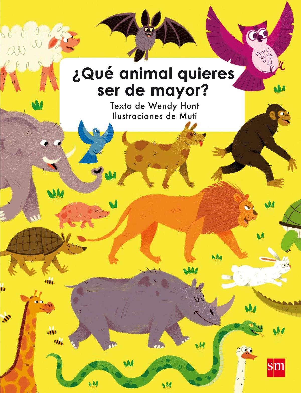 ¿QUÉ ANIMAL QUIÉRES SER DE MAYOR? 9788467596960