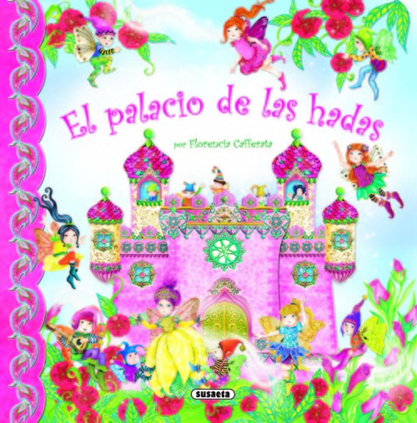 El palacio de las hadas 9788467704006