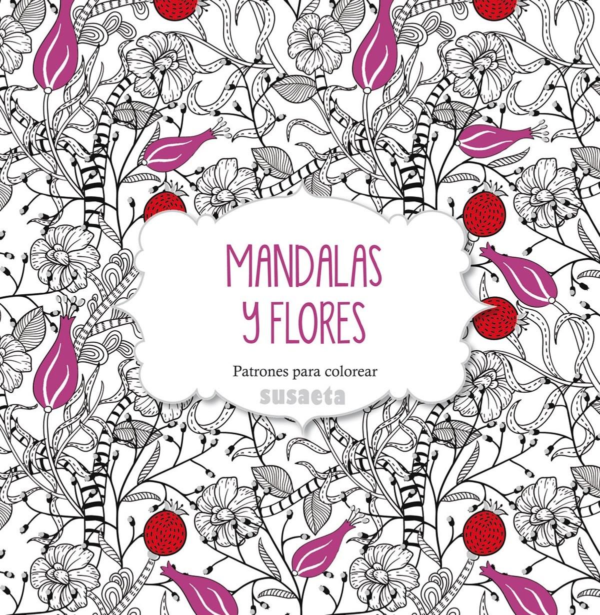 Mandalas y flores 9788467737455