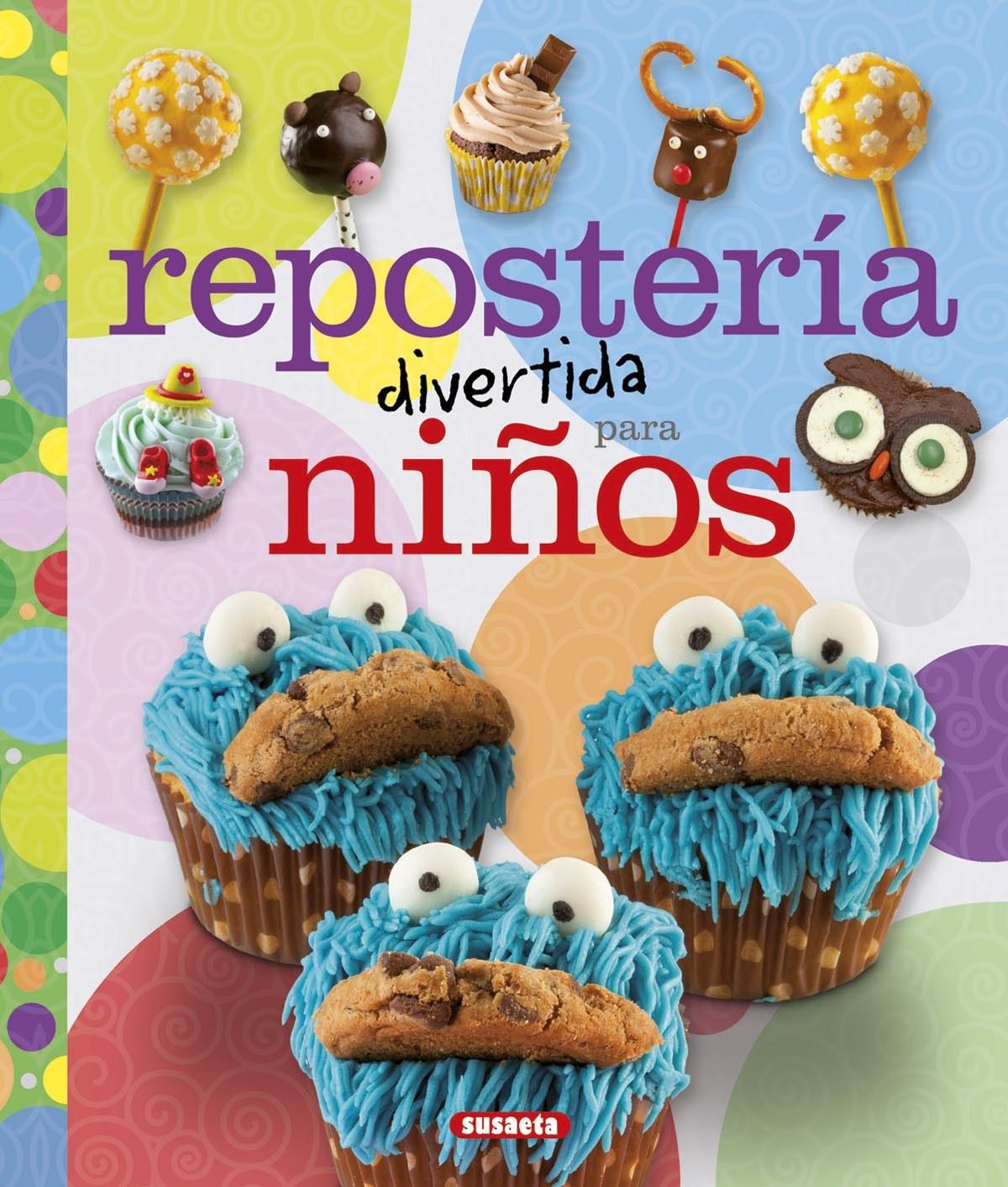 Reposteria divertida para niños 9788467743746