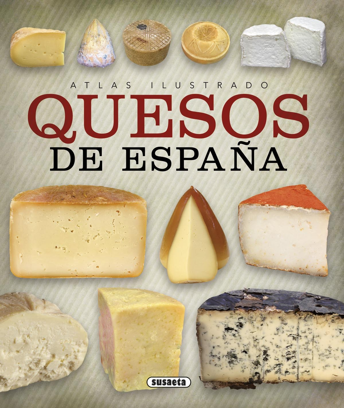 Quesos de España 9788467744392