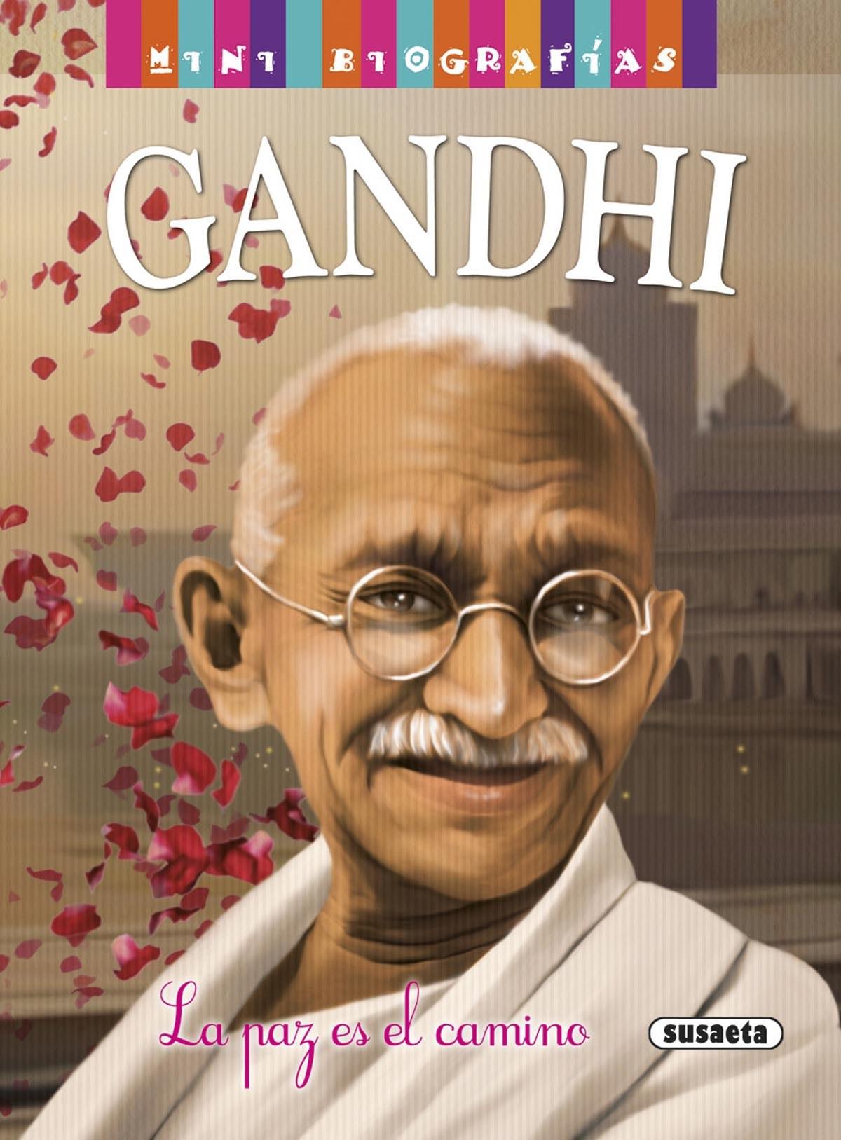 Gandhi:la paz es el camino 9788467747287