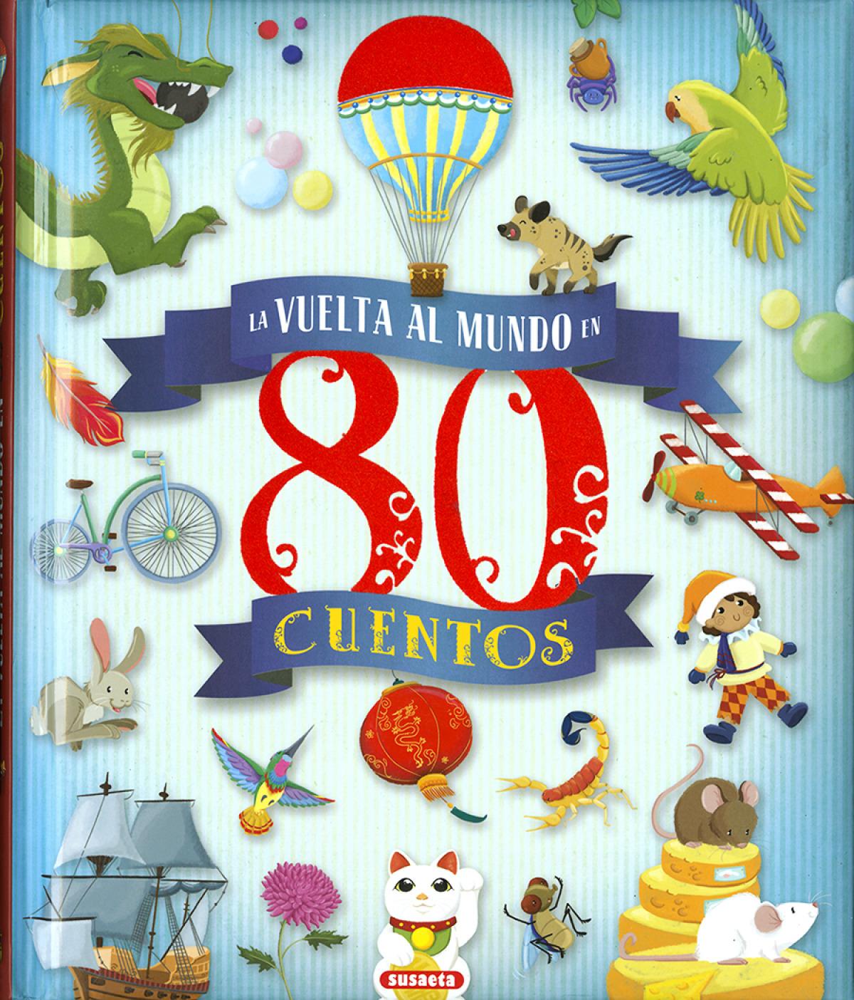 La vuelta al mundo en 80 cuentos 9788467750812