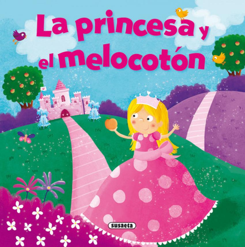 La princesa y el melocotón 9788467753417