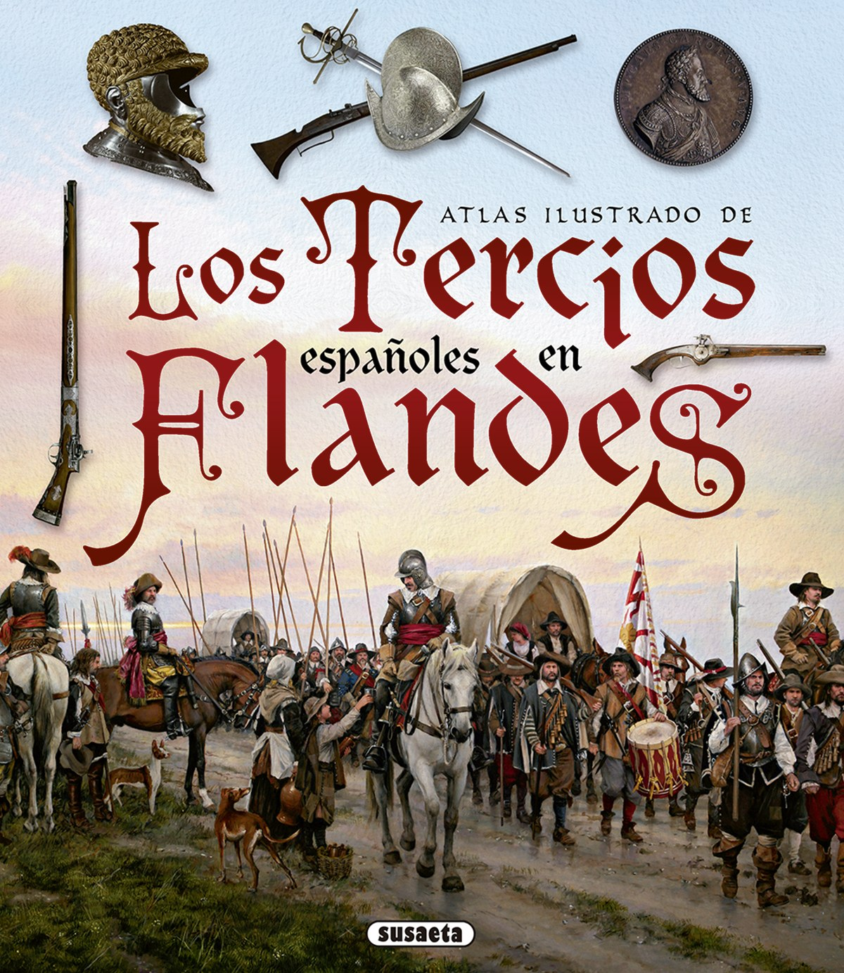 LOS TERCIOS ESPAñOLES EN FLANDES 9788467753455
