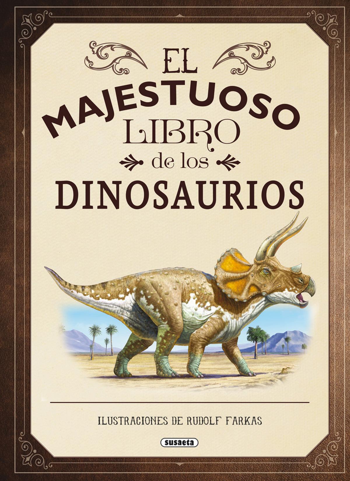 El majestuoso libro de los dinosaurios 9788467753547