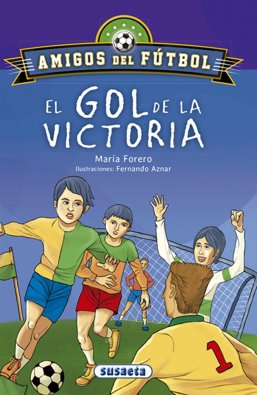 EL GOL DE LA VICTORIA 9788467756678