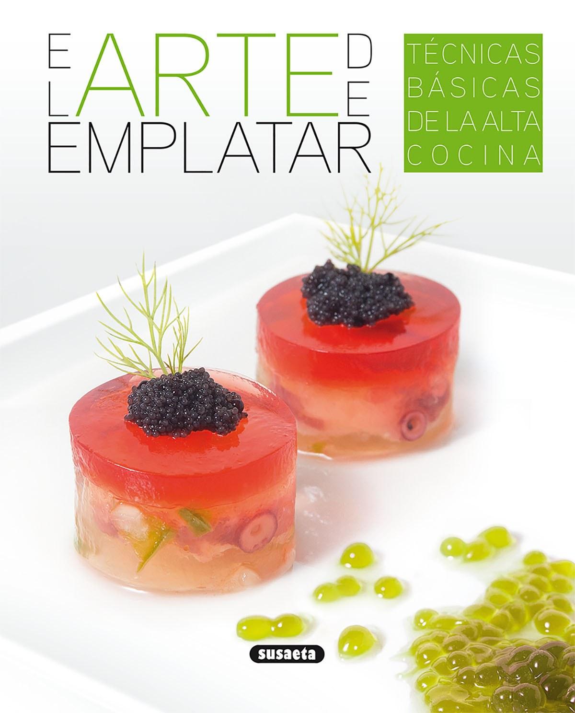 EL ARTE DE EMPLATAR 9788467756777