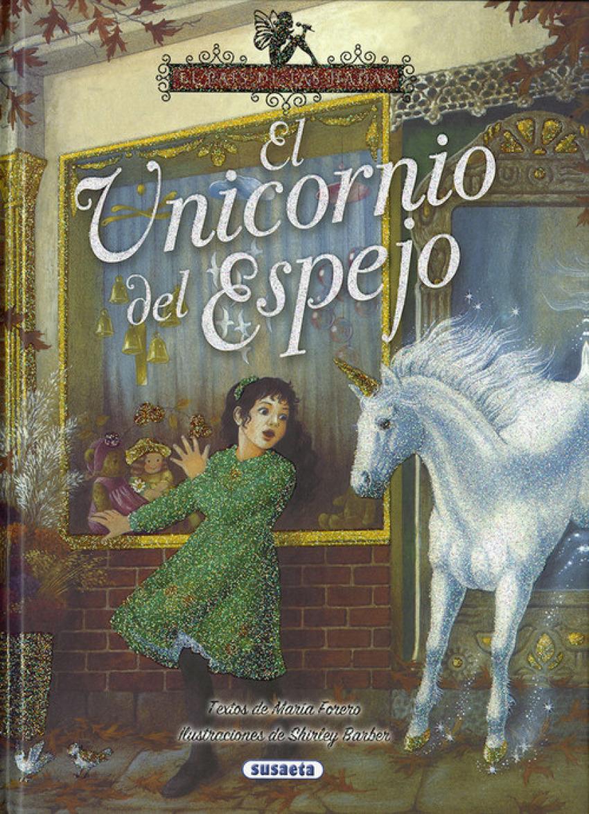 EL UNICORNIO DEL ESPEJO 9788467758139