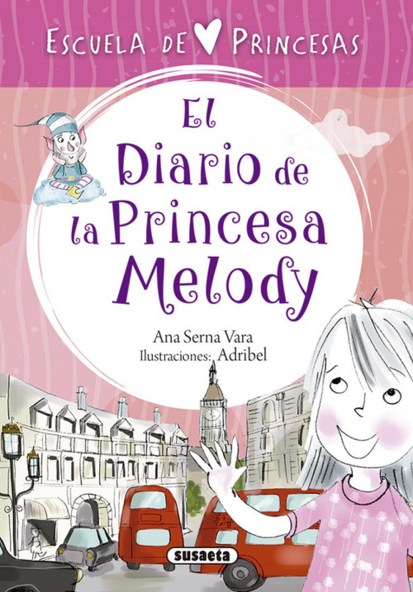 EL DIARIO DE LA PRINCESA MELODY 9788467758320