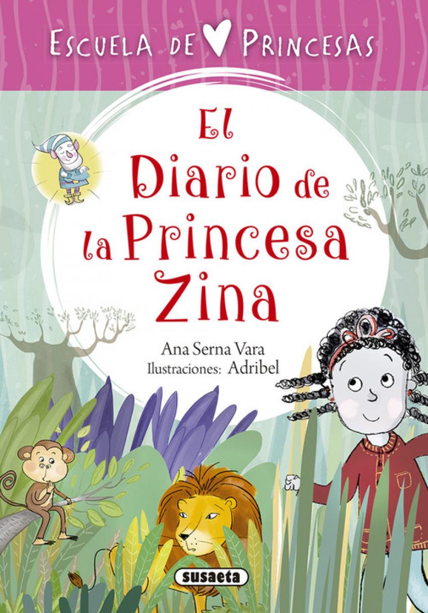 EL DIARIO DE LA PRINCESA ZINA 9788467758344