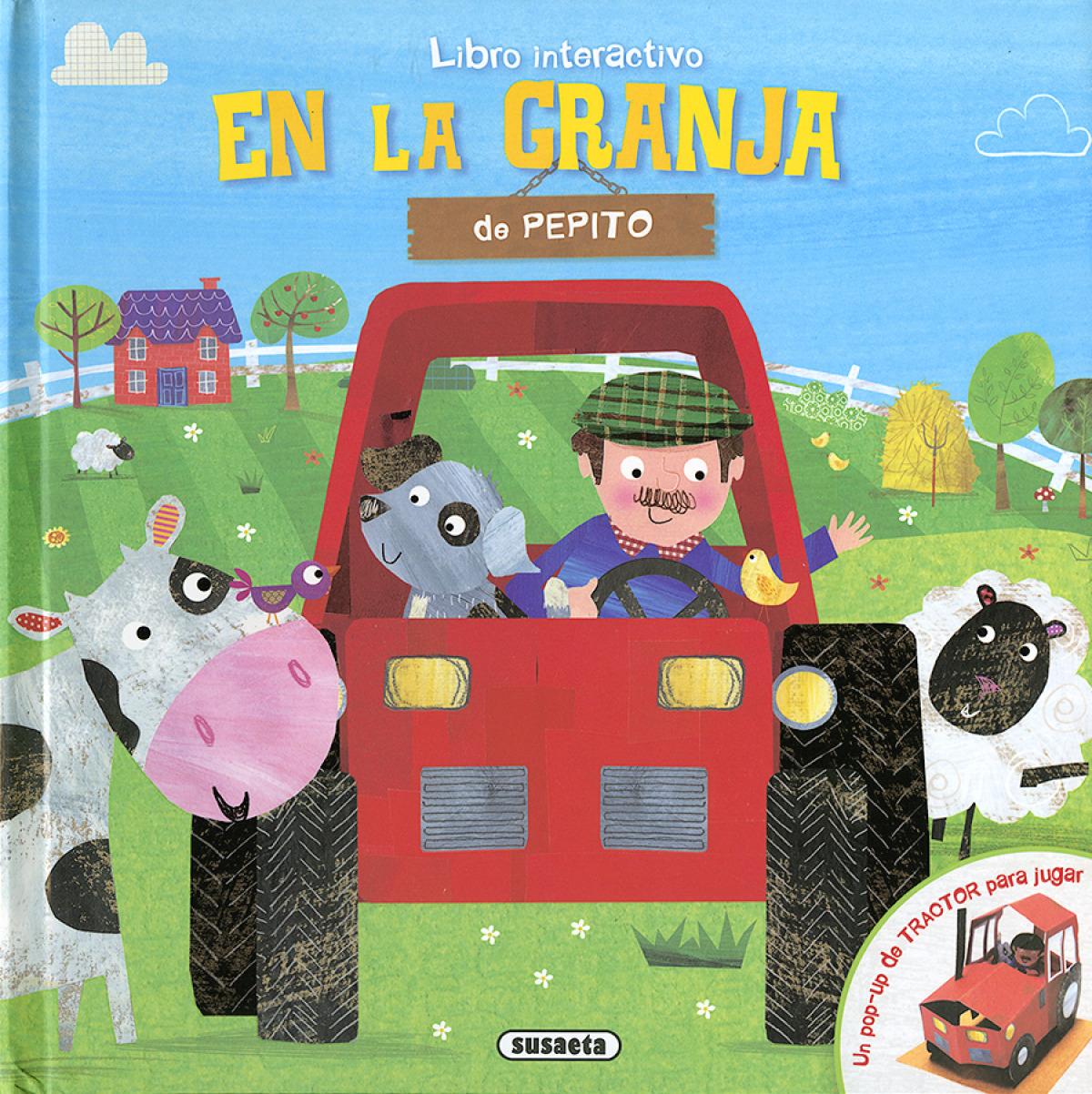 EN LA GRANJA DE PEPITO 9788467761917