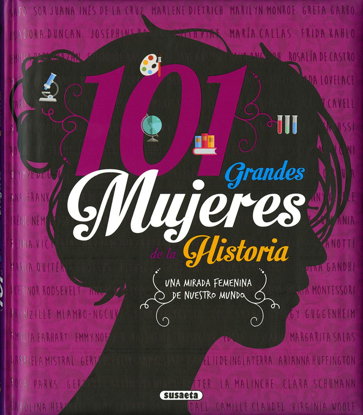 101 GRANDES MUJERES DE LA HISTORIA 9788467763690