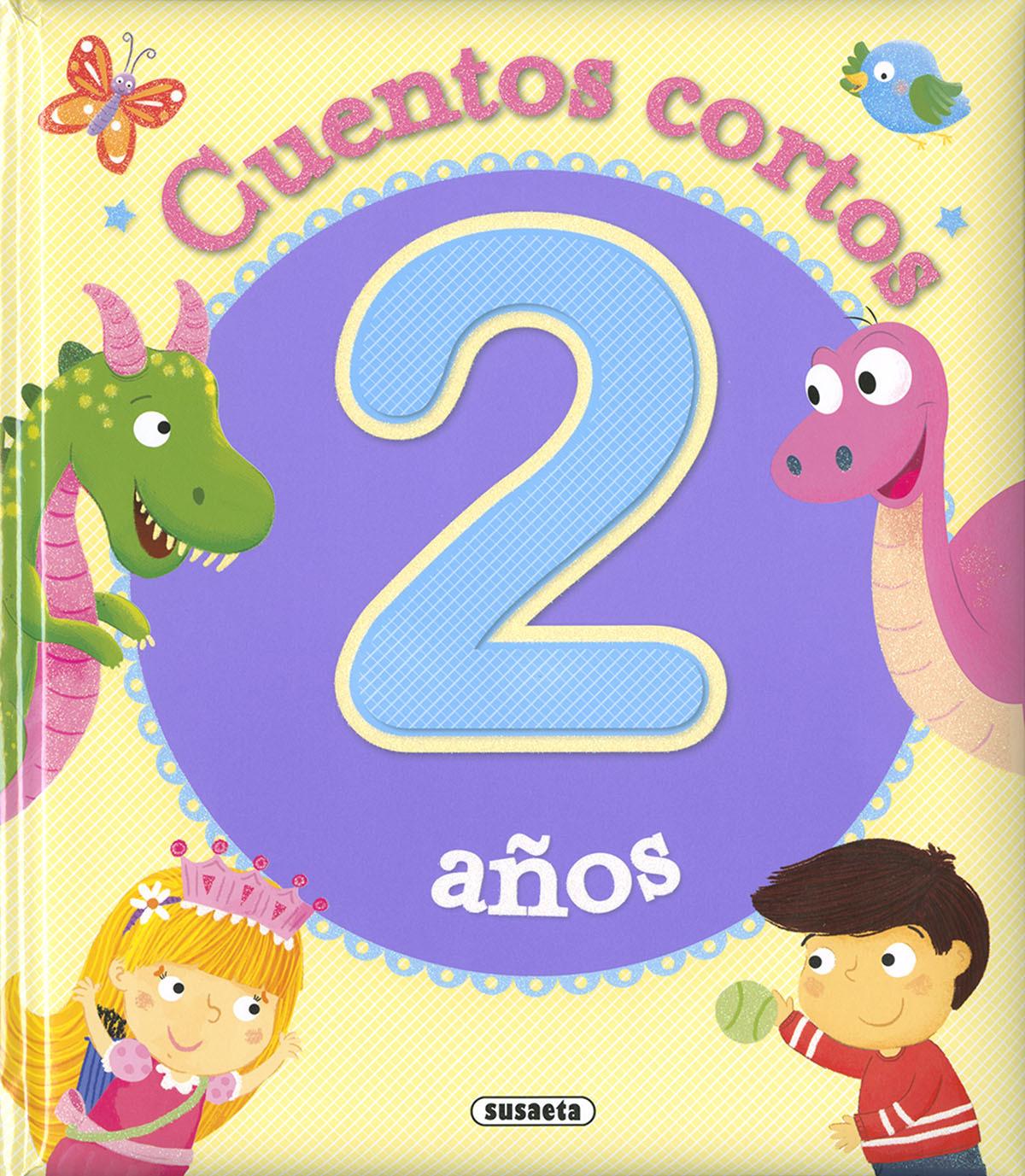 CUENTOS CORTOS PARA 2 AñOS 9788467768770
