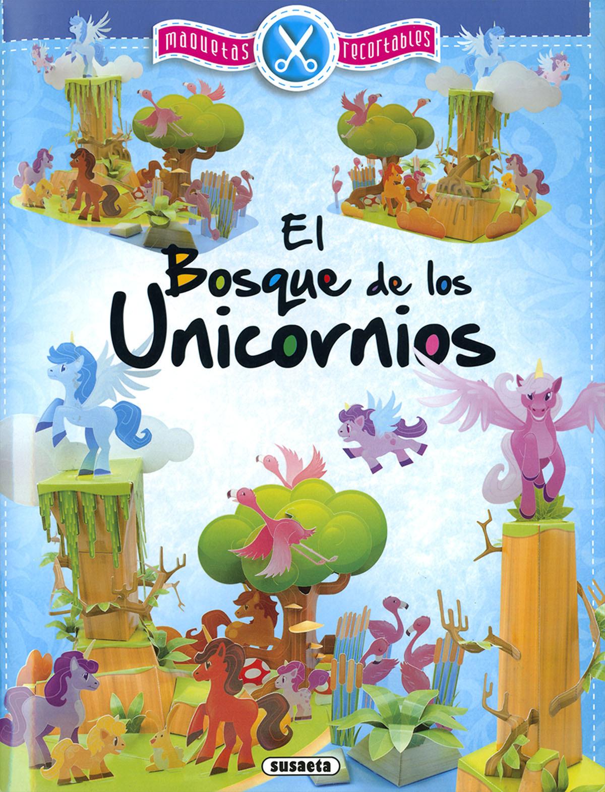 EL BOSQUE DE LOS UNICORNIOS 9788467769166
