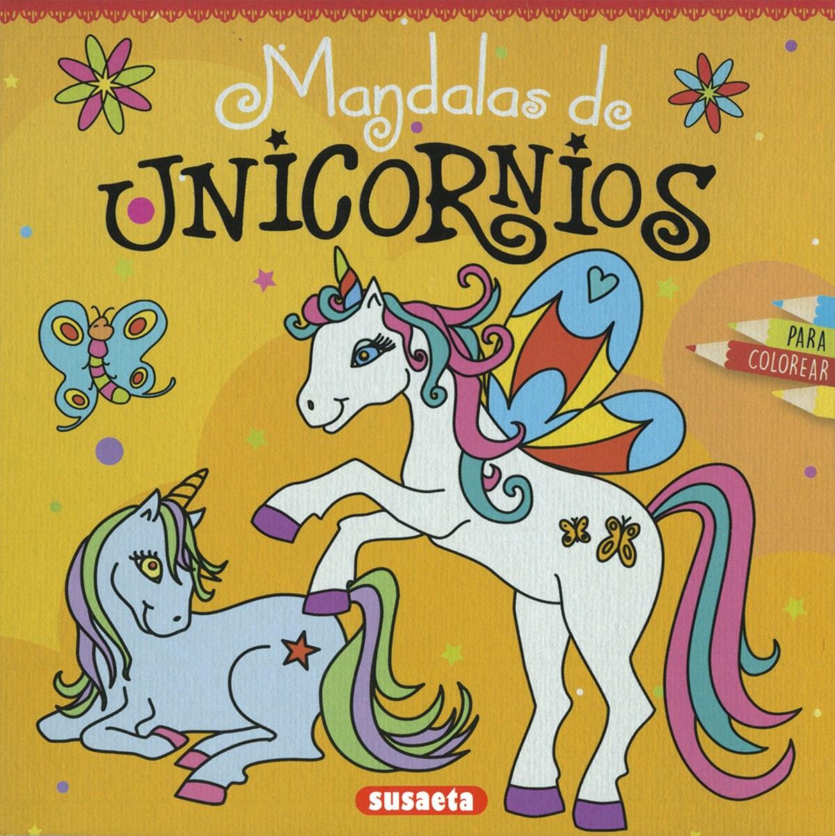 MANDALAS DE UNICORNIOS PARA COLOREAR 9788467769197