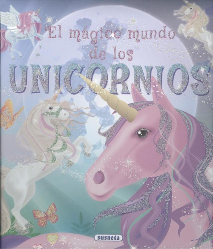 EL MÁGICO MUNDO DE LOS UNICORNIOS 9788467769500