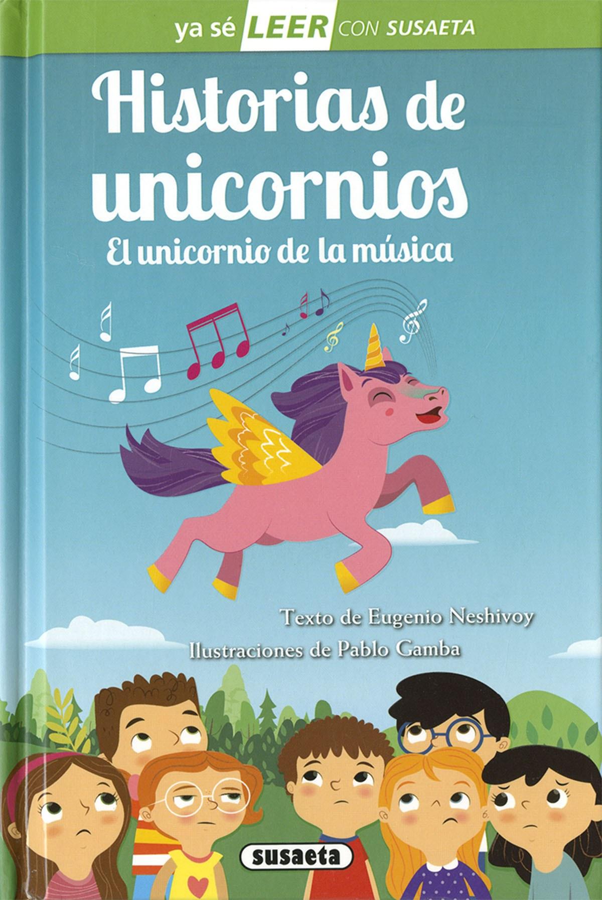 Historias de unicornios. El unicornio de la música 9788467771107