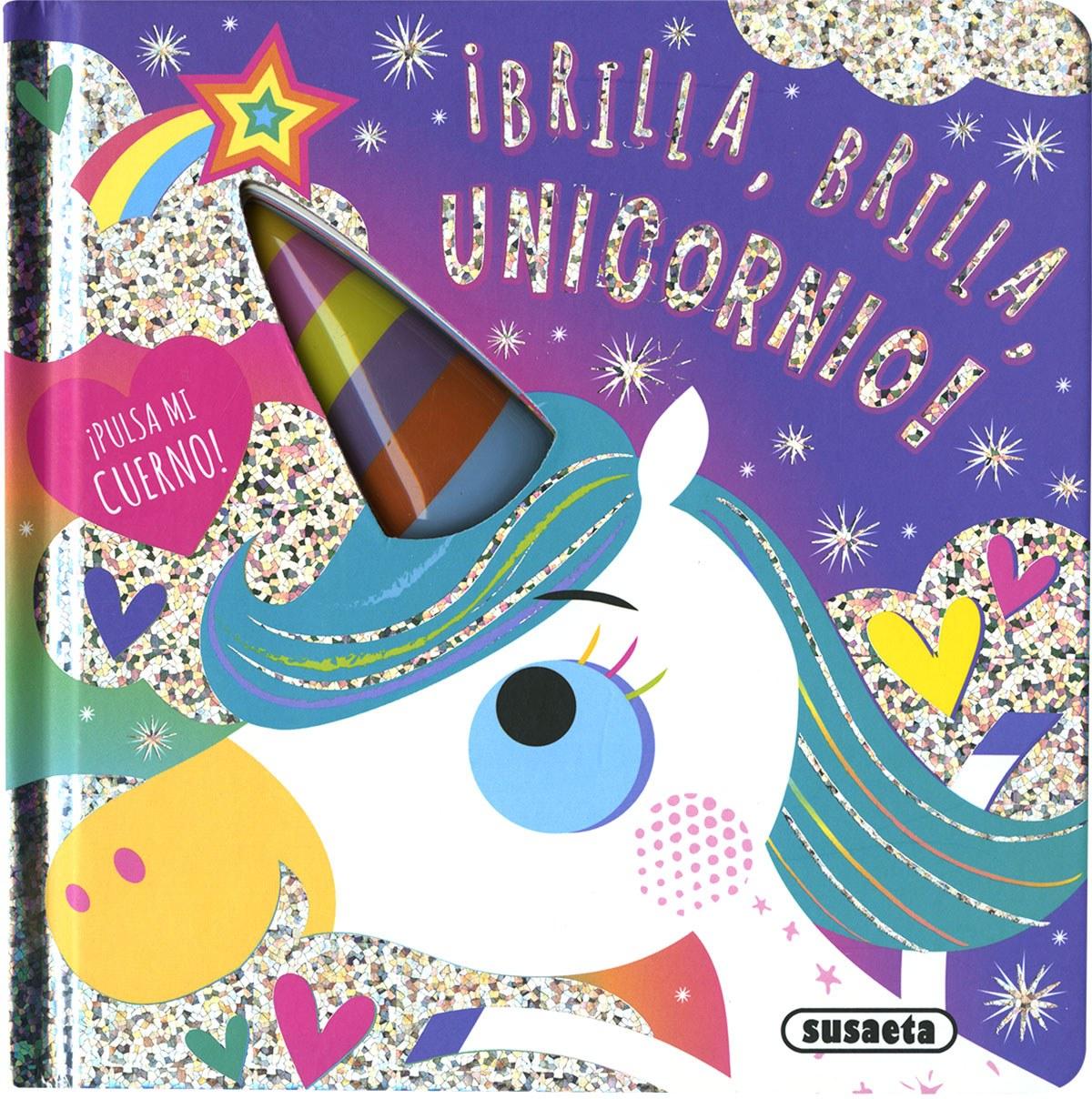 Brilla, brilla, unicornio 9788467773231