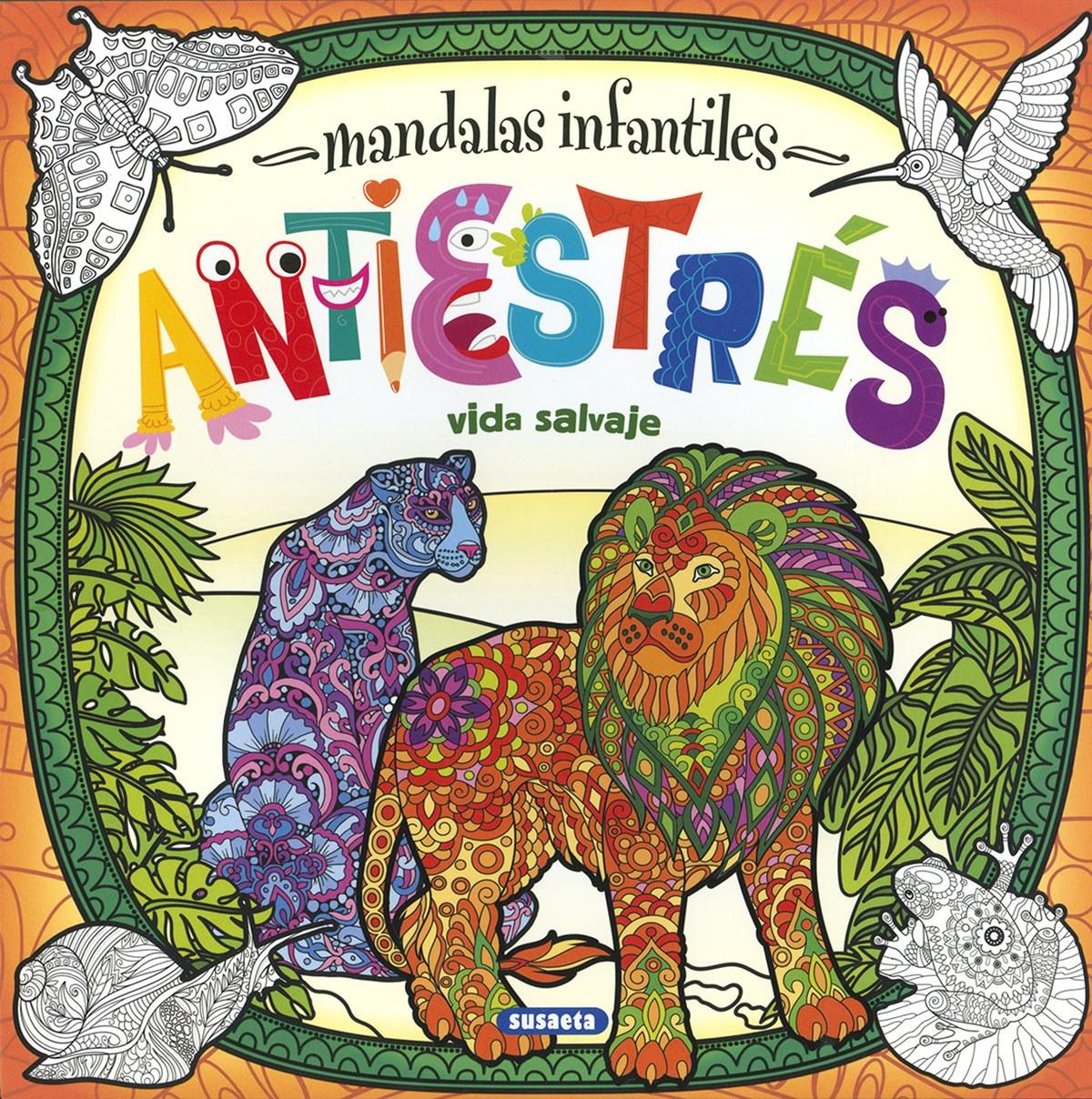 MANDALES INFANTILES - ANTIESTRES - VIDA SALVAJE 9788467774498