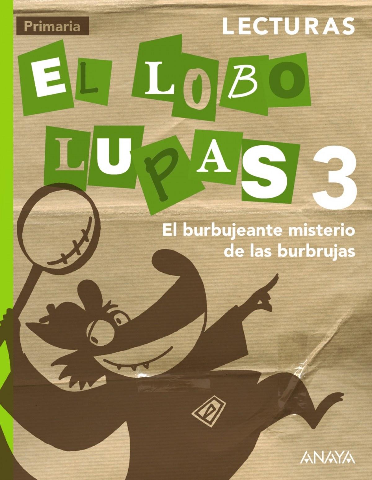 Lecturas 3. El Lobo Lupas. 9788467848564