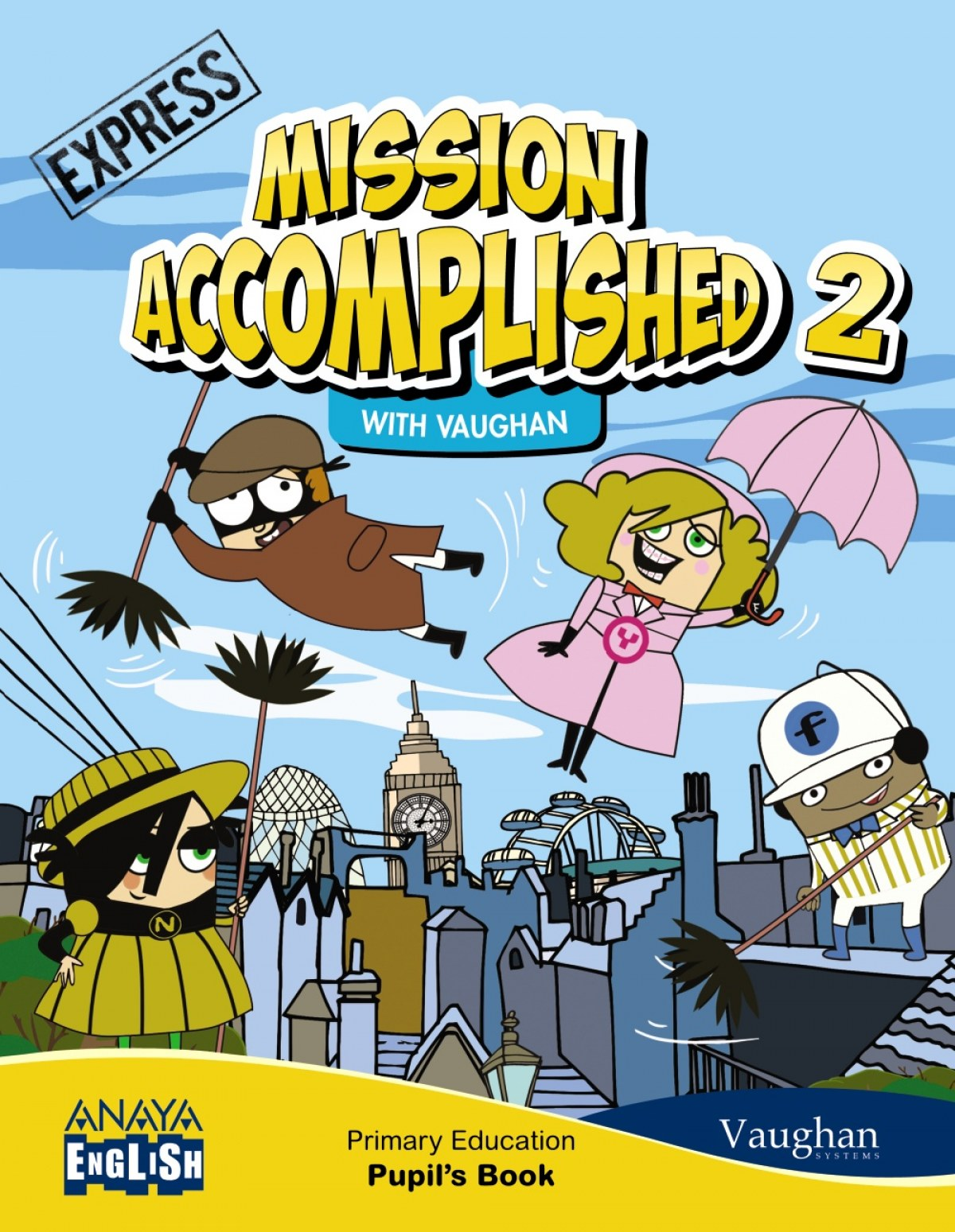 Mission Accomplished 2. Express. PUPIL´S CON ACTIVITY 9788467874952