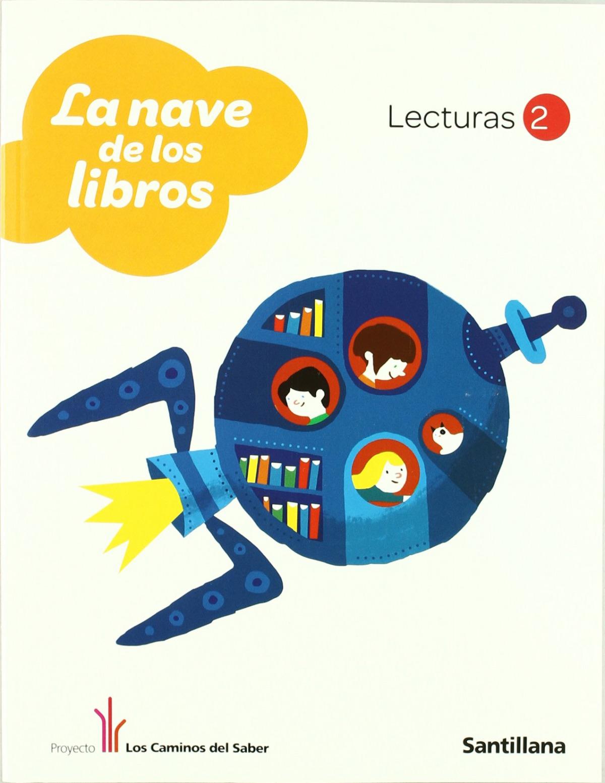 LECTURAS 2º PRI LA NAVE DE LOS LIBROS SANTILLANA
