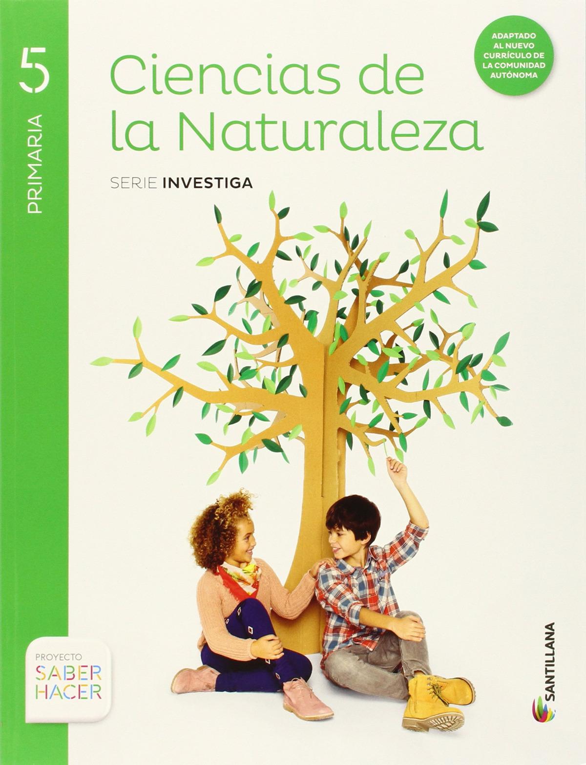 CIENCIAS DE LA NATURALEZA 5 PRIMARIA SERIE INVESTIGA SABER HACER 9788468030869