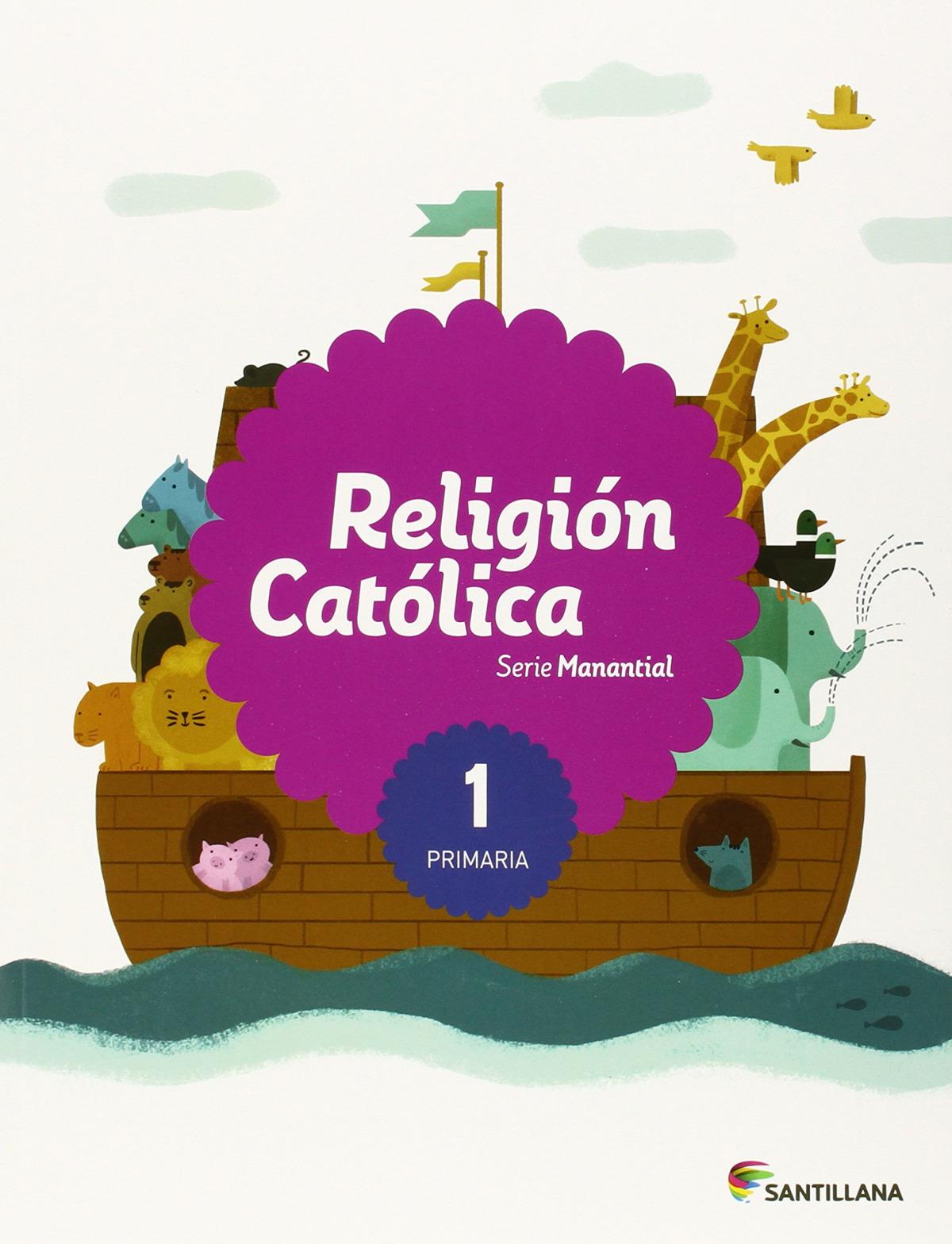 RELIGION 1 PRIMARIA SABER HACER SANTILLANA 9788468032627