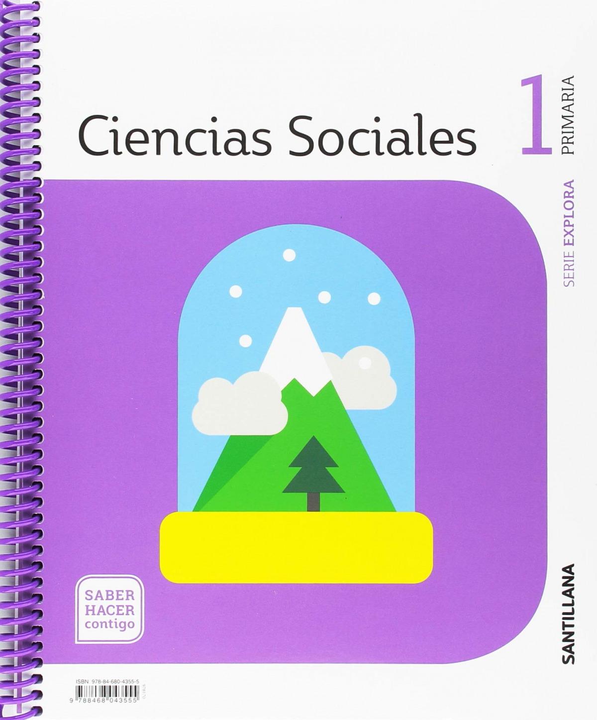 CIENCIAS SOCIALES 1o.PRIMARIA EXPLORA SABER HACER CONTIGO 9788468043555