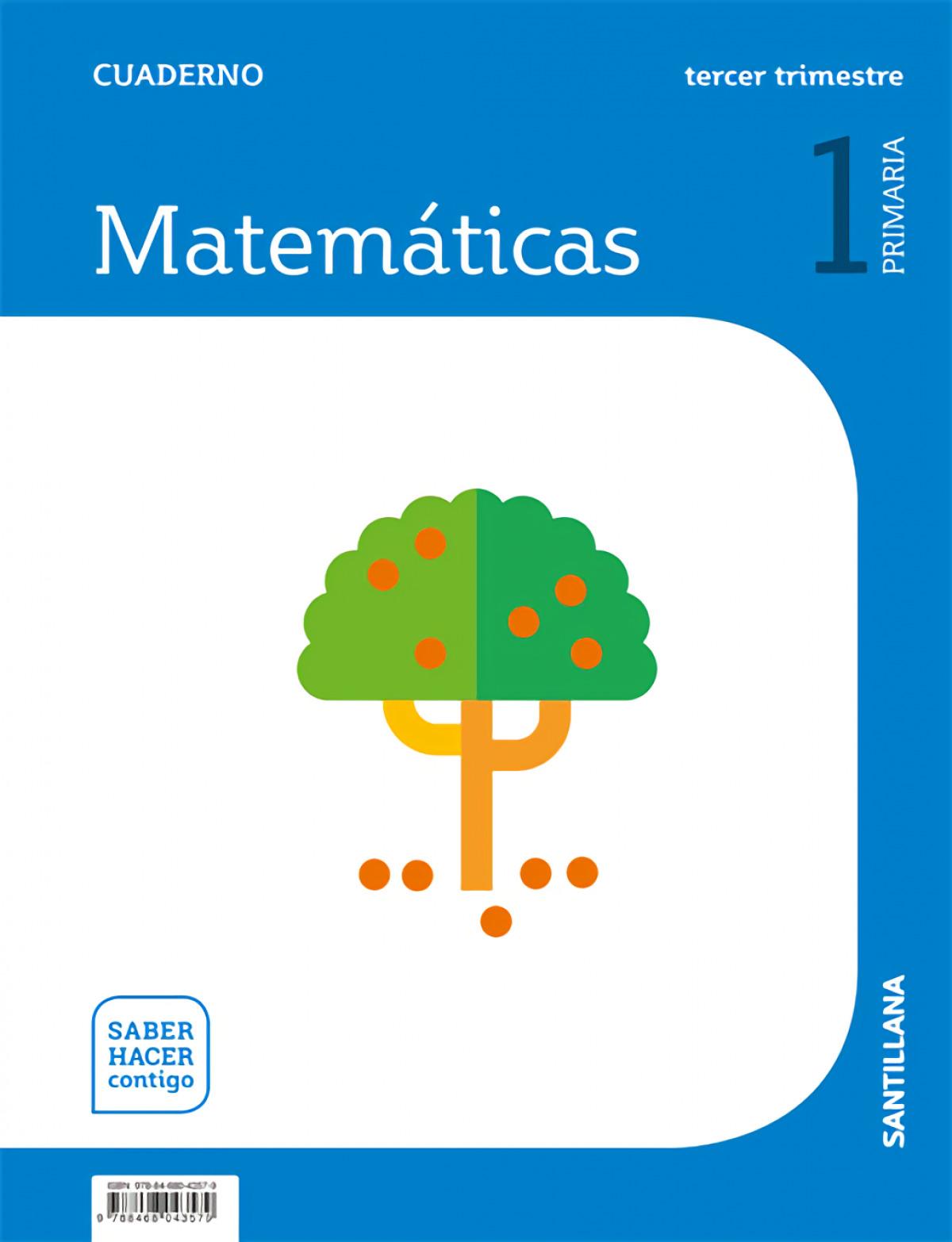 CUADERNO MATEMÁTICAS 3-1o.PRIMARIA. SABER HACER CONTIGO 9788468043579