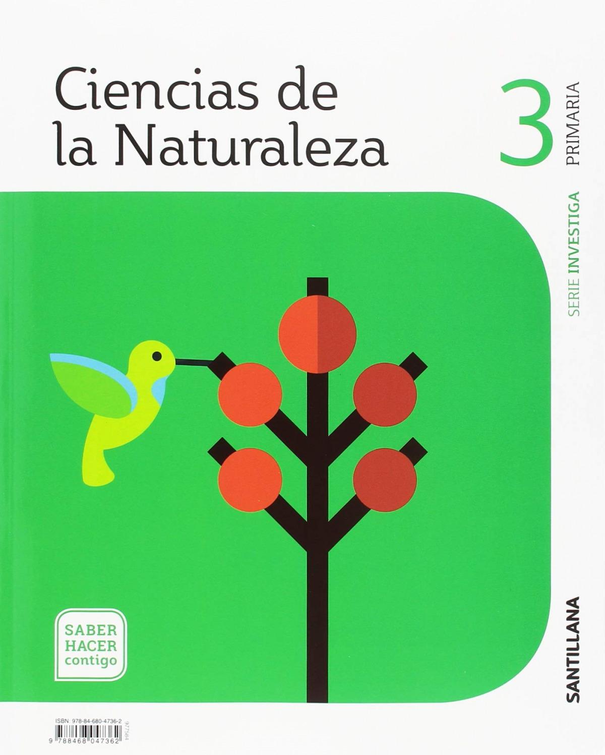 CIENCIAS NATURALES 3o.PRIMARIA. INVESTIGA. SABER HACER CONTIGO 9788468047362