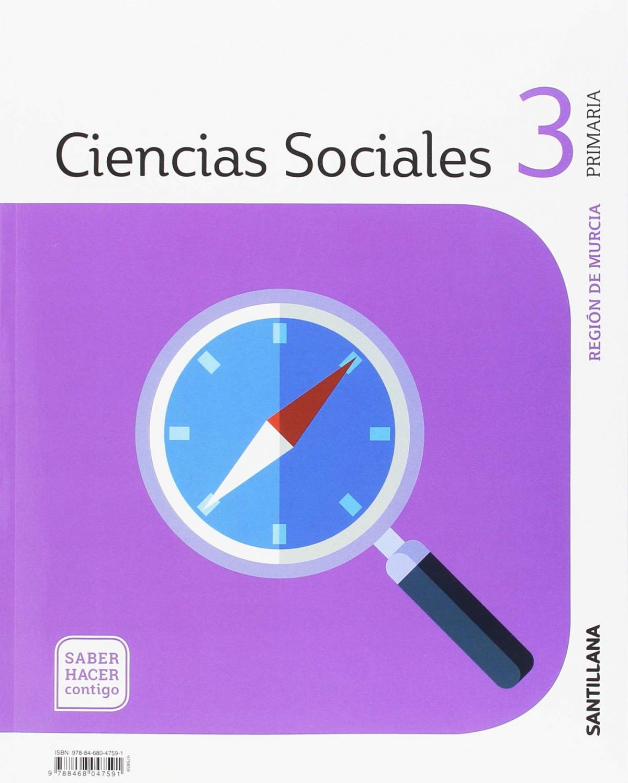 CIENCIAS SOCIALES 3o.PRIMARIA SABER HACER CONTIGO MURCIA 9788468047591