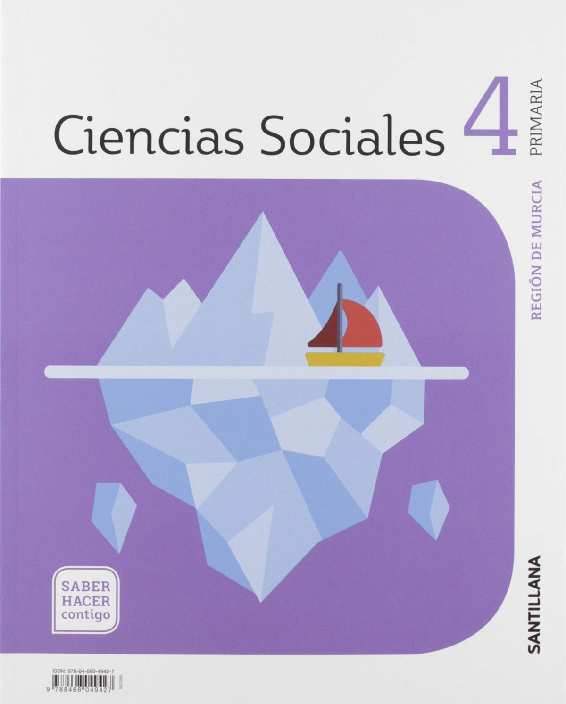CIENCIAS SOCIALES 4 PRIMARIA MURCIA SABER HACER CONTIGO ED19 9788468049427