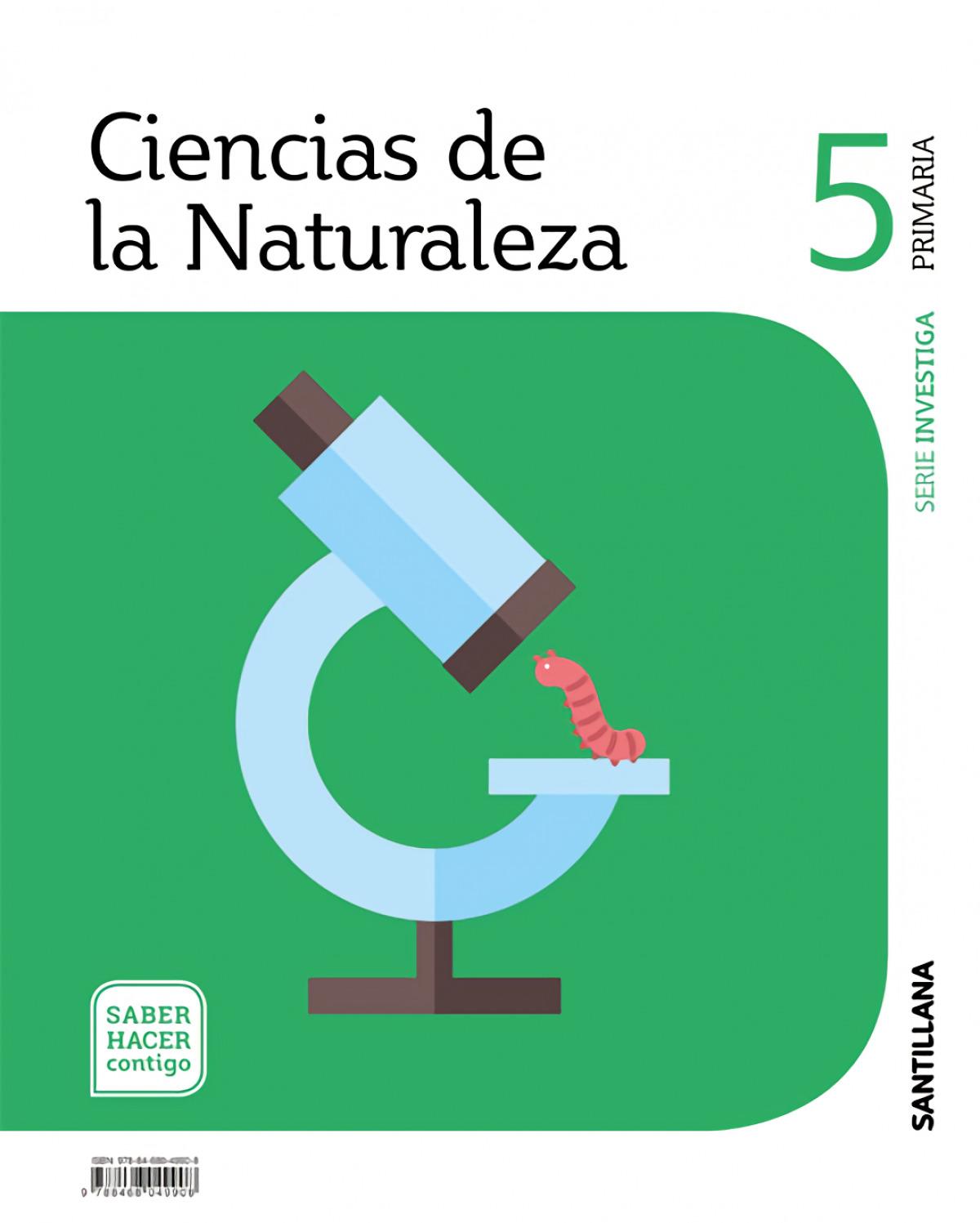 CIENCIAS DE LA NATURALEZA 5 PRIMARIA SERIE INVESTIGA SABER HACER CONTIGO 9788468049908