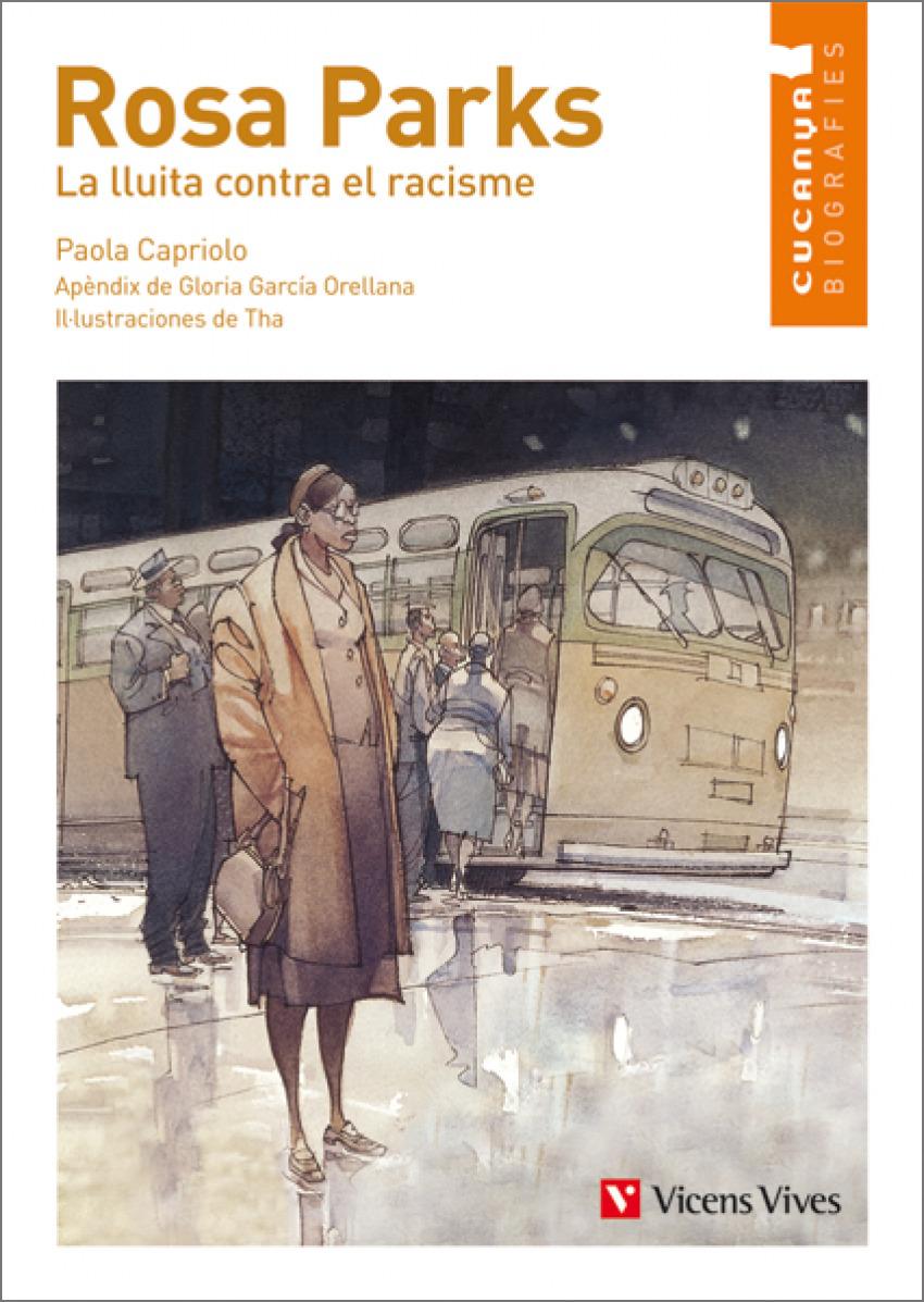 Rosa Parks. La Lluita Contra El Racisme 9788468213903