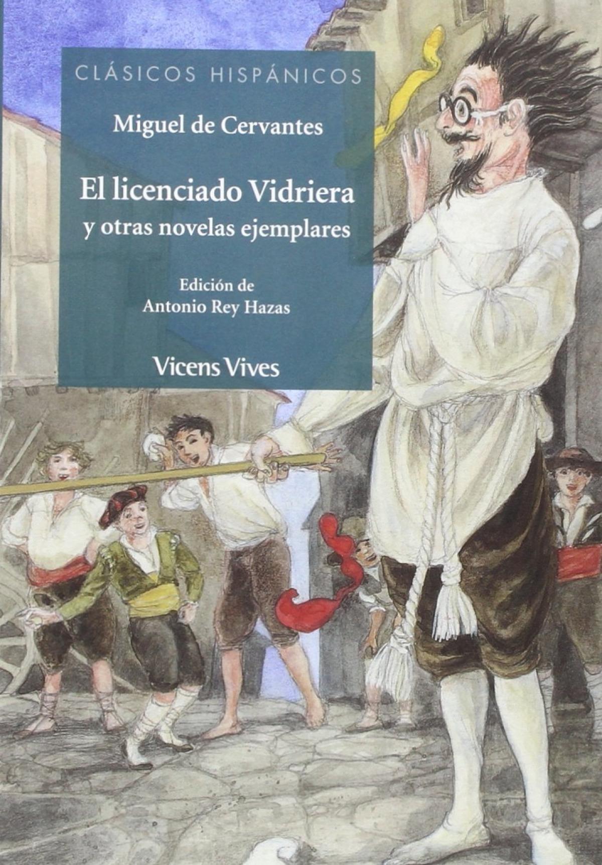 El licenciado vidriera y otras novleas ejemplares 9788468233277